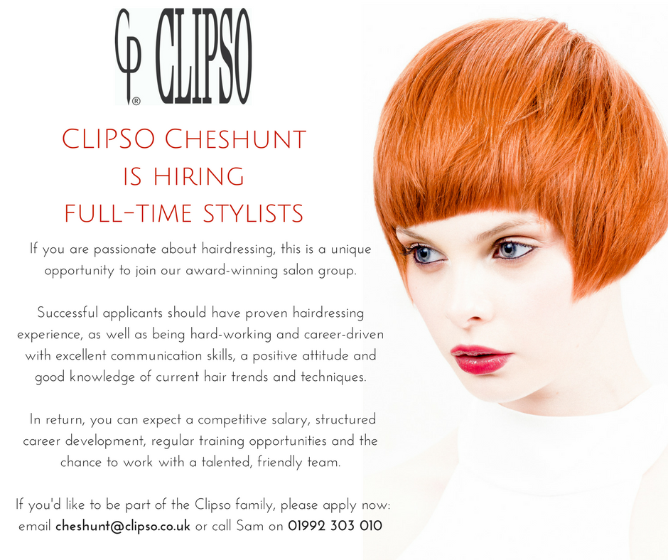 CLIPSO Hemel Hempstead is hiring Stylists and Colour Technicians (1)